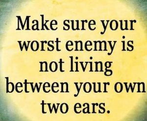 10-make-sure-your-worst-enemy-isnt-living-between-your-ears