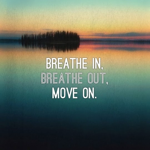 13-breathe-in-breathe-out-move-on